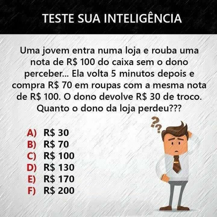 Resposta do Desafio o Roubo de 100 reais