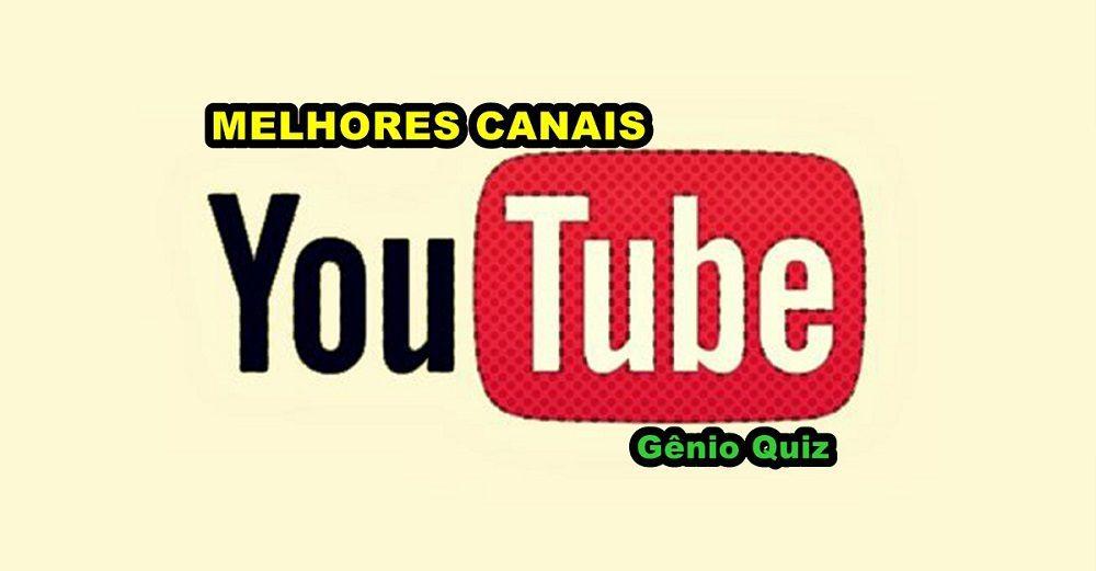 Melhores Canais do Youtube aqui no Gênio Quiz