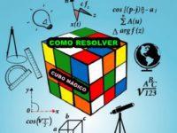 Aprenda a Como Resolver o Cubo Mágico com as dicas do Gênio